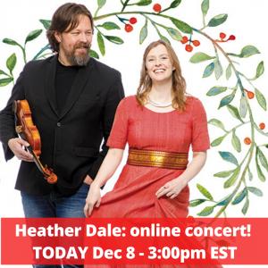 Heather Dale online concert - Dec8 3:00pm EST